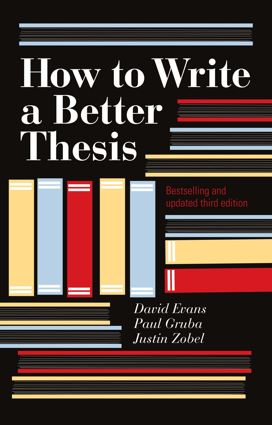 How to write a better thesis 3rd edition david evans justin how to write a better thesis 3rd edition fandeluxe Image collections
